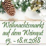 Weihnachtsmarkt auf dem Weingut 2018