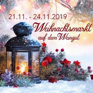 Weihnachtsmarkt auf dem Weingut 21.11. – 24.11.2019